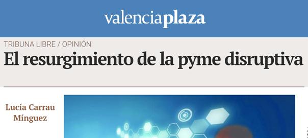 Valencia_Plaza_Lucia_Carrau_pymes_disrupctivas